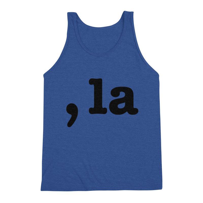 Comma la - Get it?  Visual Pun in black Men's Tank by DB Stevens' Shop