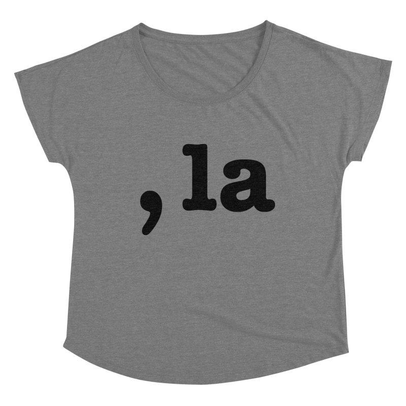 Comma la - Get it?  Visual Pun in black Women's Scoop Neck by DB Stevens' Shop