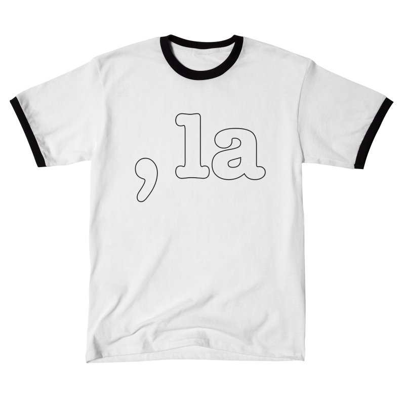 Comma la - Get it?  Visual Pun in white with black outline Women's T-Shirt by DB Stevens' Shop
