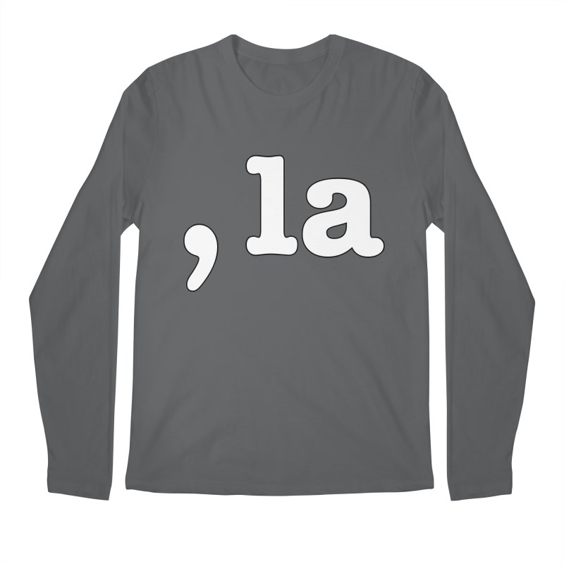 Comma la - Get it?  Visual Pun in white with black outline Men's Longsleeve T-Shirt by DB Stevens' Shop