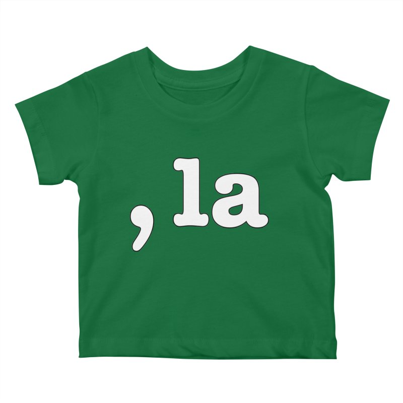 Comma la - Get it?  Visual Pun in white with black outline Kids Baby T-Shirt by DB Stevens' Shop