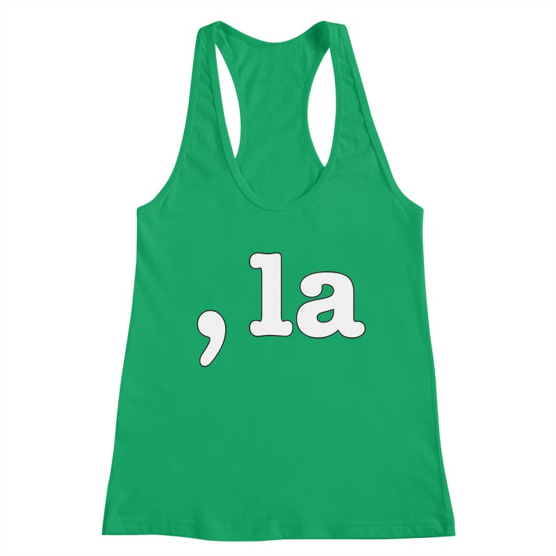 Comma la - Get it?  Visual Pun in white with black outline Women's Tank by DB Stevens' Shop