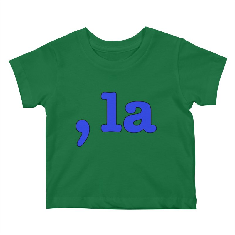 Comma la - Get it?  Visual Pun in blue with black outline Kids Baby T-Shirt by DB Stevens' Shop
