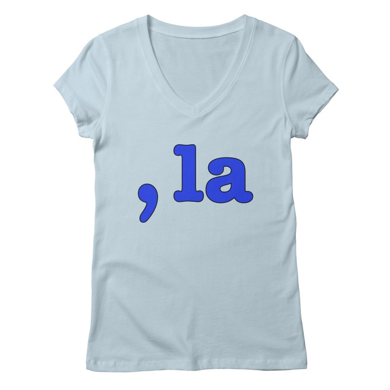 Comma la - Get it?  Visual Pun in blue with black outline Women's V-Neck by DB Stevens' Shop