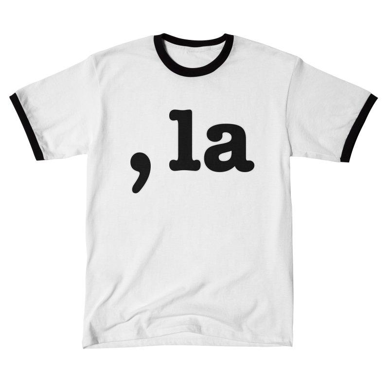 Comma la - Get it?  Visual Pun in black with white outline Women's T-Shirt by DB Stevens' Shop
