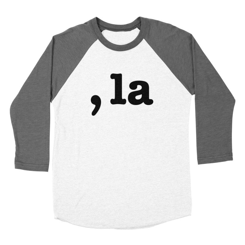 Comma la - Get it?  Visual Pun in black with white outline Women's Longsleeve T-Shirt by DB Stevens' Shop