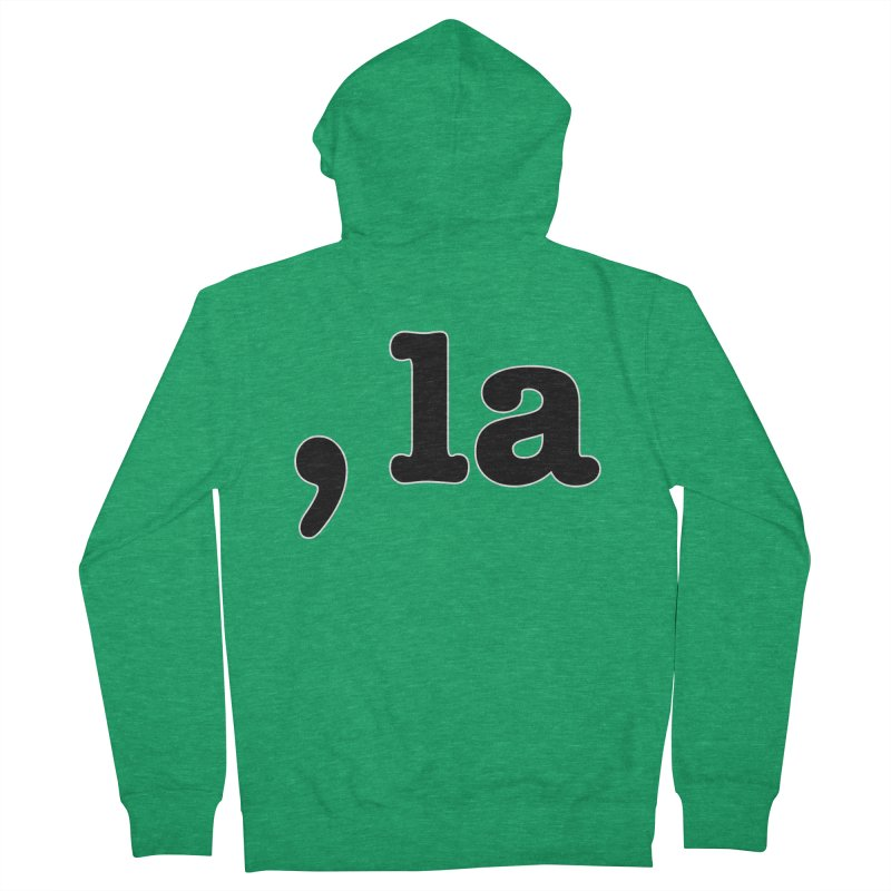 Comma la - Get it?  Visual Pun in black with white outline Women's Zip-Up Hoody by DB Stevens' Shop