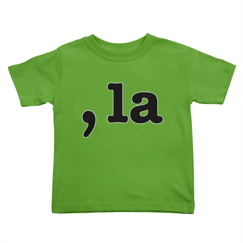 Comma la - Get it?  Visual Pun in black with white outline Kids Toddler T-Shirt by DB Stevens' Shop
