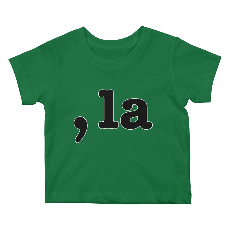 Comma la - Get it?  Visual Pun in black with white outline Kids Baby T-Shirt by DB Stevens' Shop