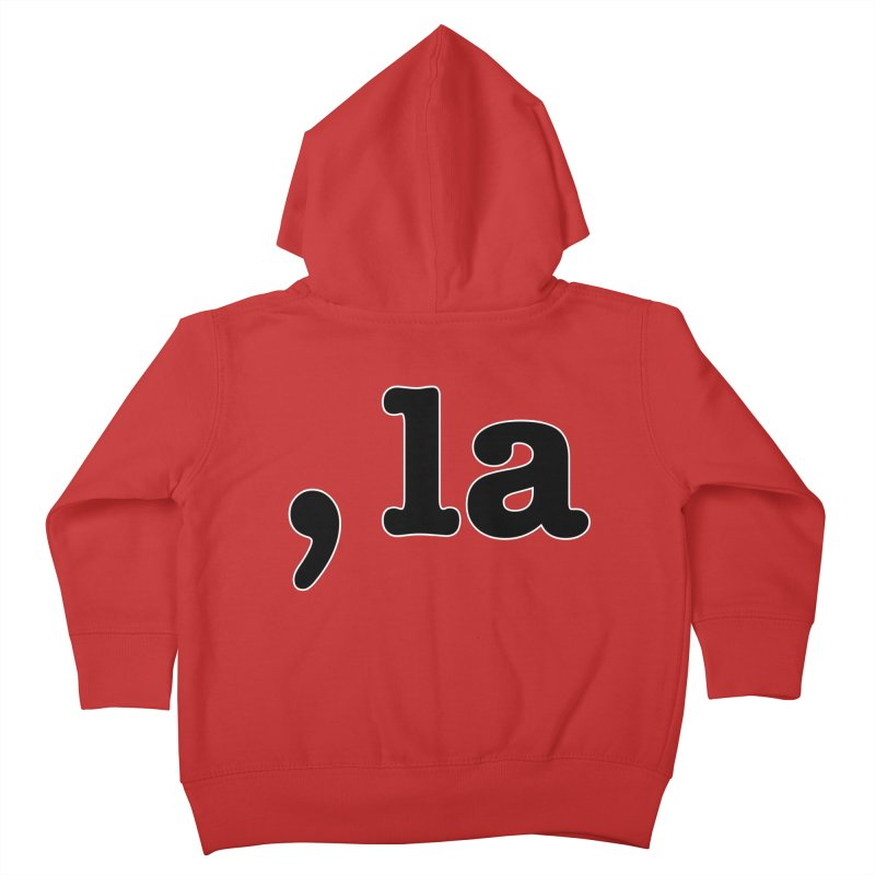 Comma la - Get it?  Visual Pun in black with white outline Kids Toddler Zip-Up Hoody by DB Stevens' Shop