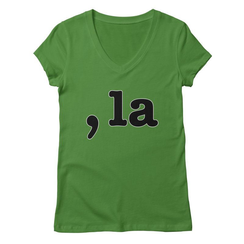 Comma la - Get it?  Visual Pun in black with white outline Women's V-Neck by DB Stevens' Shop