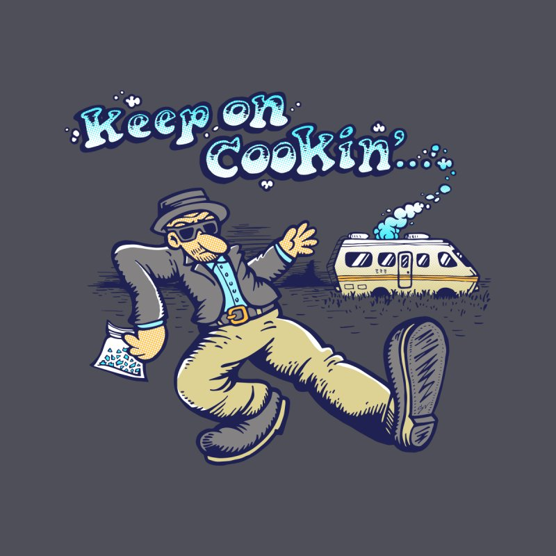 Keep on Cookin' None  by DCAY