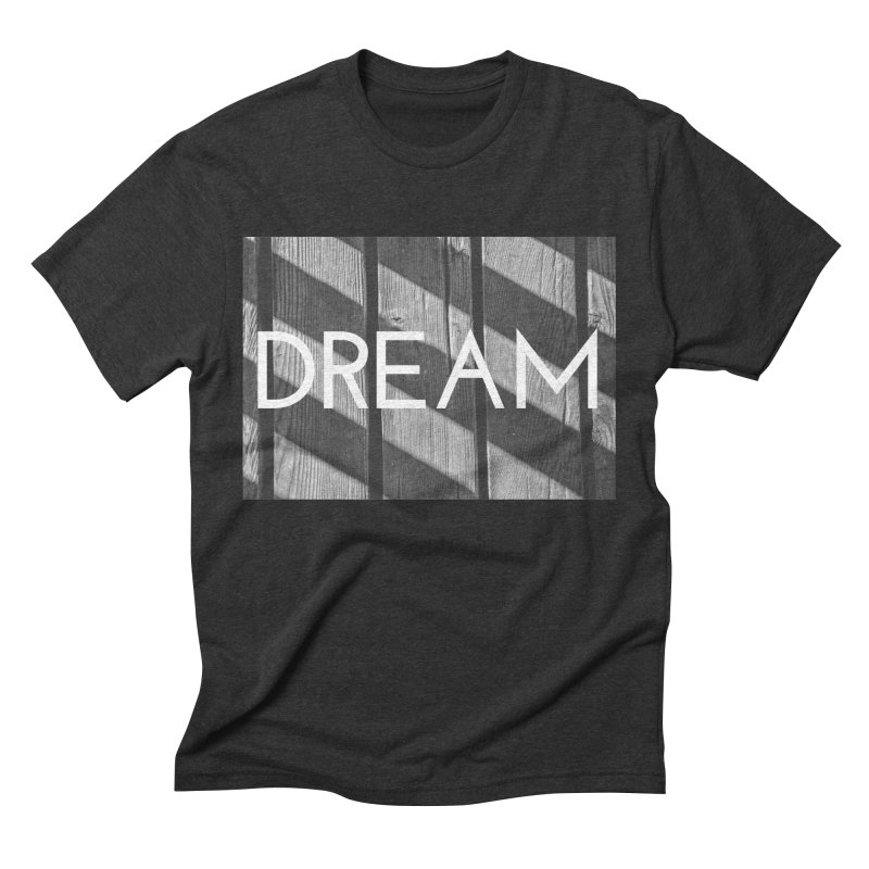 Dream Men's Triblend T-shirt by ddesigns by ddespair