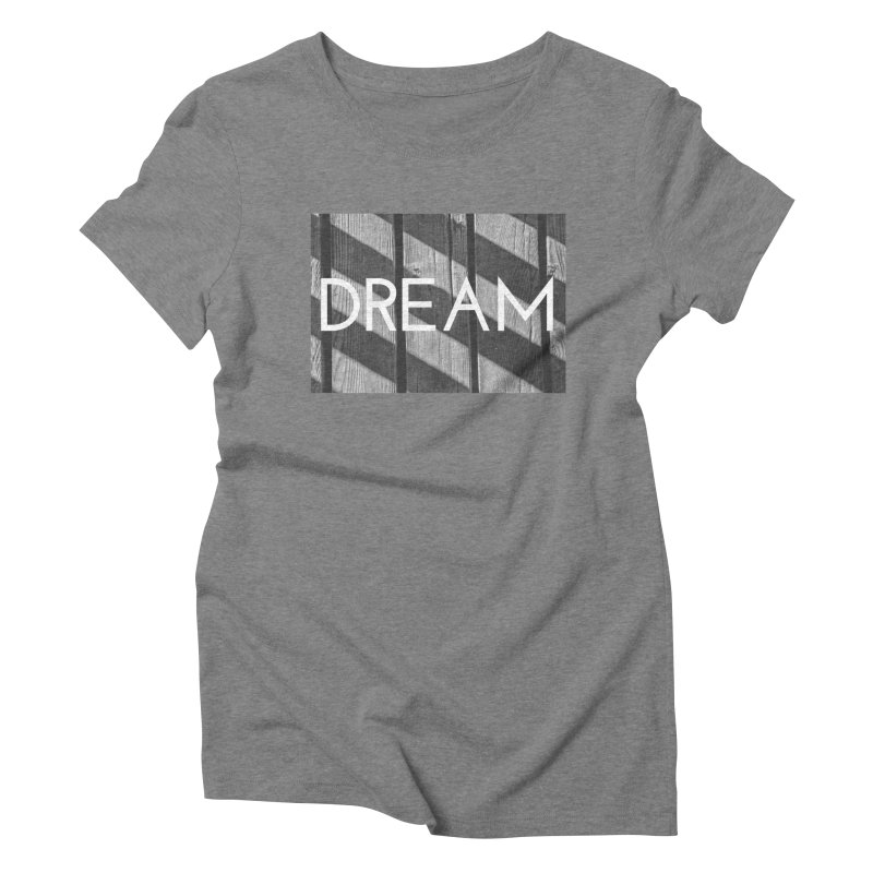 Dream Women's Triblend T-shirt by ddesigns by ddespair