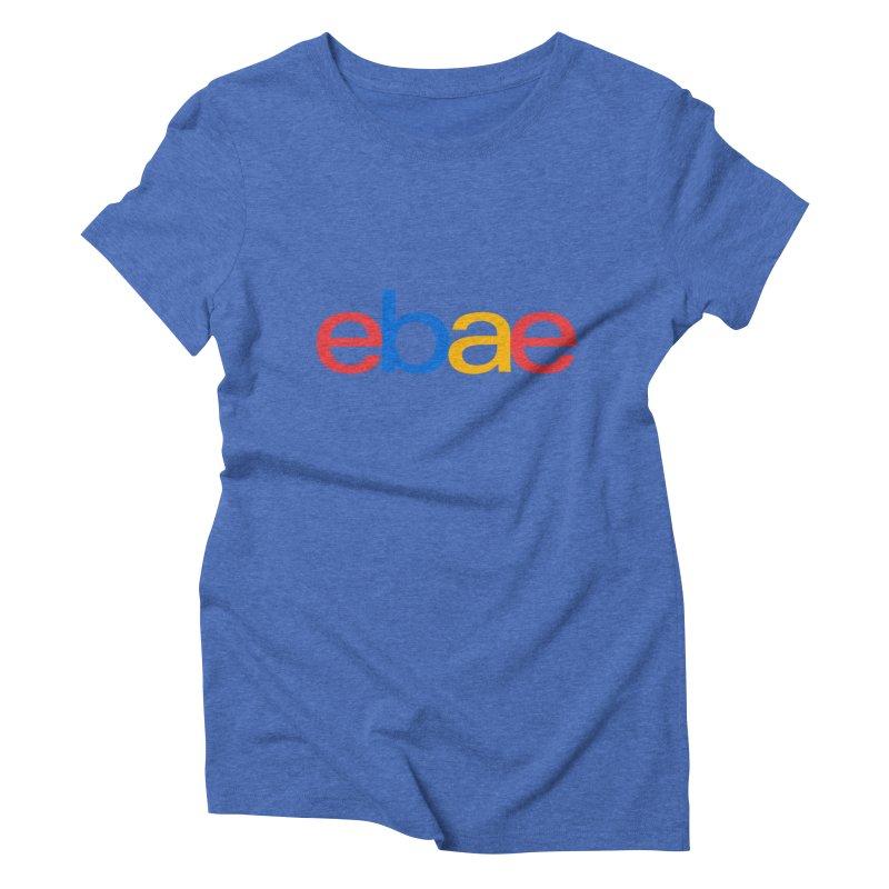 eBae Women's Triblend T-shirt by ddesigns by ddespair