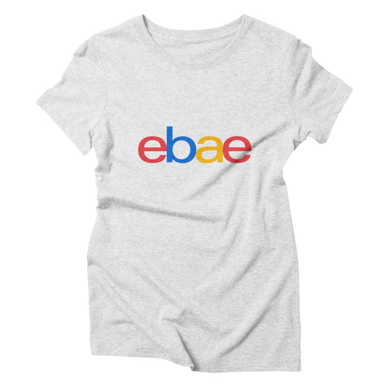 eBae Women's Triblend T-Shirt by ddesigns by ddespair