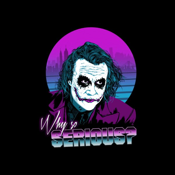 image for Why so serious?
