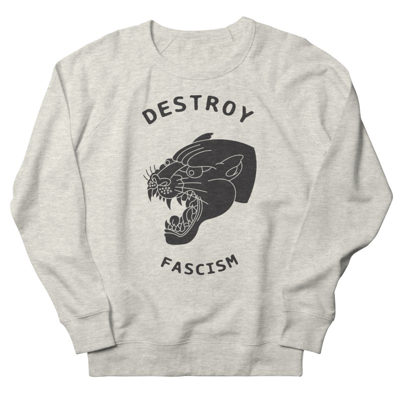 Destroy Fascism Women's French Terry Sweatshirt by DEADBEAT HERO Artist Shop