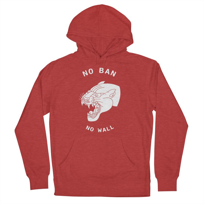 No Ban No Wall Women's Pullover Hoody by DEADBEAT HERO Artist Shop