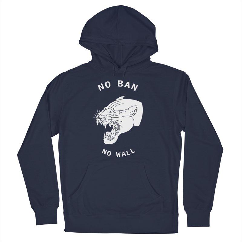 No Ban No Wall Men's Pullover Hoody by DEADBEAT HERO Artist Shop