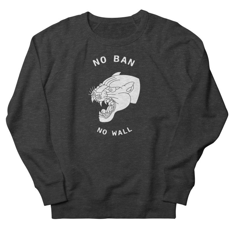 No Ban No Wall Women's Sweatshirt by DEADBEAT HERO Artist Shop