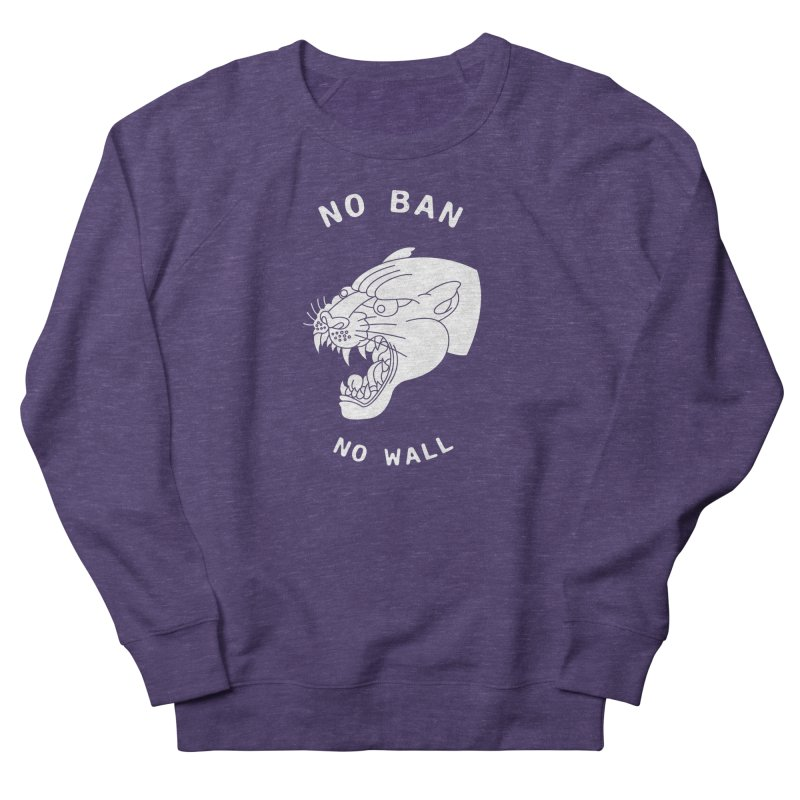 No Ban No Wall Men's Sweatshirt by DEADBEAT HERO Artist Shop