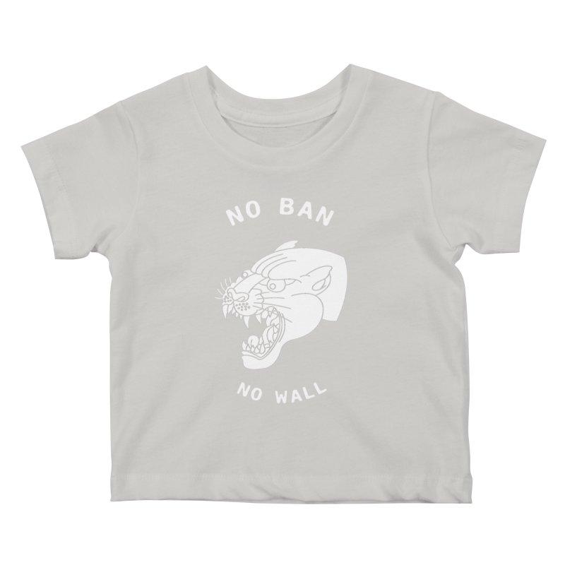 No Ban No Wall Kids Baby T-Shirt by DEADBEAT HERO Artist Shop