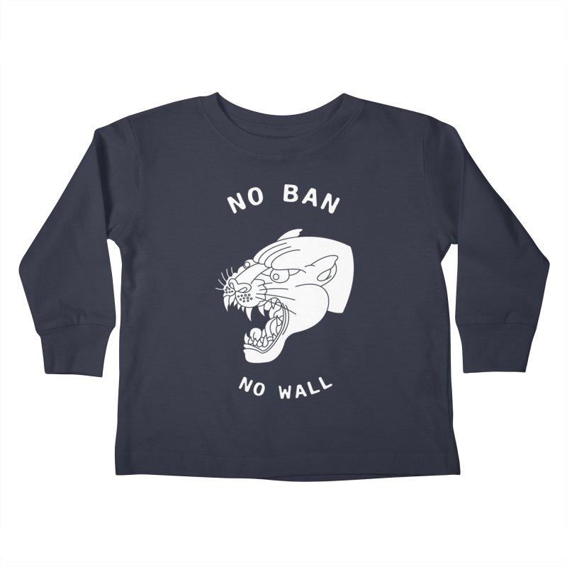 No Ban No Wall Kids Toddler Longsleeve T-Shirt by DEADBEAT HERO Artist Shop