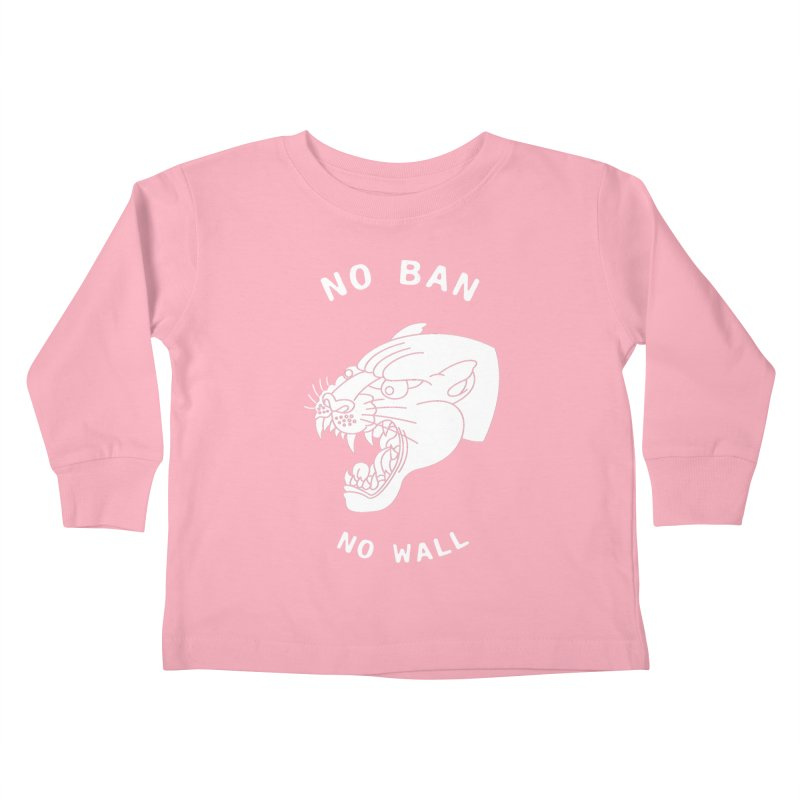 No Ban No Wall Kids Toddler Longsleeve T-Shirt by DEADBEAT HERO Artist Shop