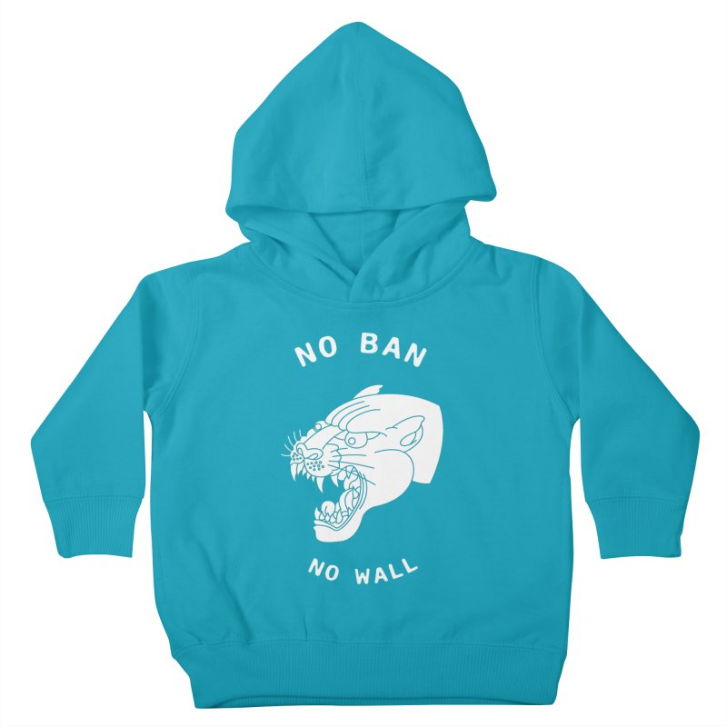 No Ban No Wall Kids Toddler Pullover Hoody by DEADBEAT HERO Artist Shop