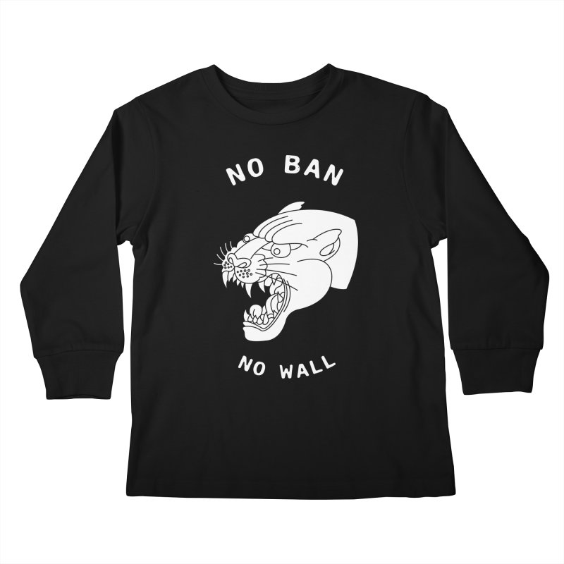 No Ban No Wall Kids Longsleeve T-Shirt by DEADBEAT HERO Artist Shop
