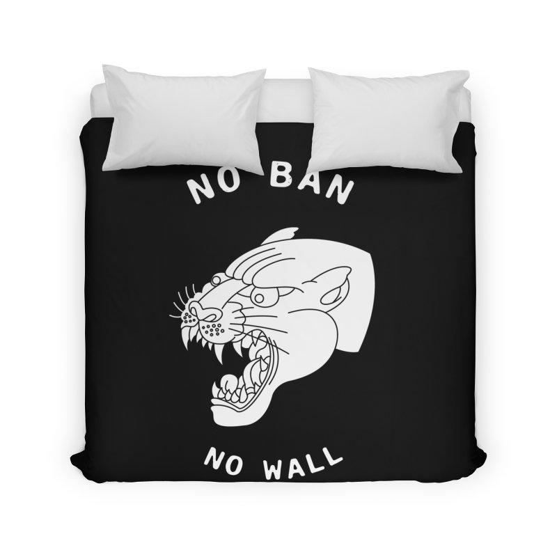 No Ban No Wall Home Duvet by DEADBEAT HERO Artist Shop