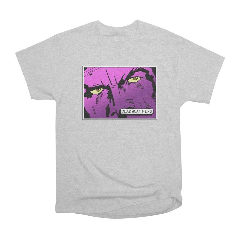 Deadbeat Hero. Women's Heavyweight Unisex T-Shirt by DEADBEAT HERO Artist Shop