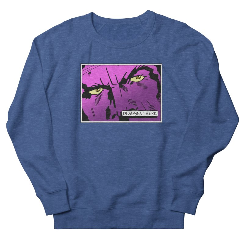 Deadbeat Hero. Men's French Terry Sweatshirt by DEADBEAT HERO Artist Shop