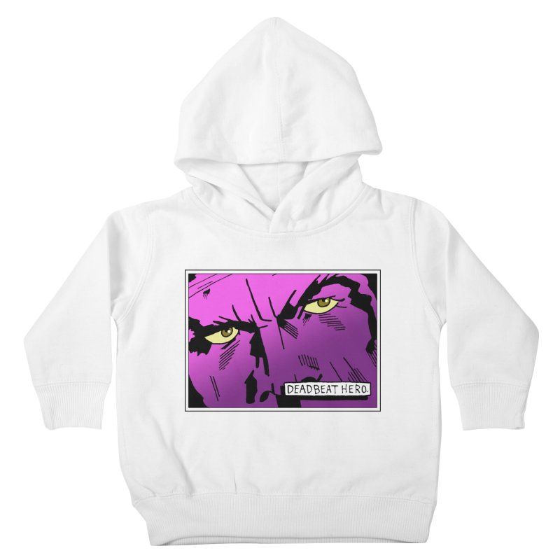 Deadbeat Hero. Kids Toddler Pullover Hoody by DEADBEAT HERO Artist Shop