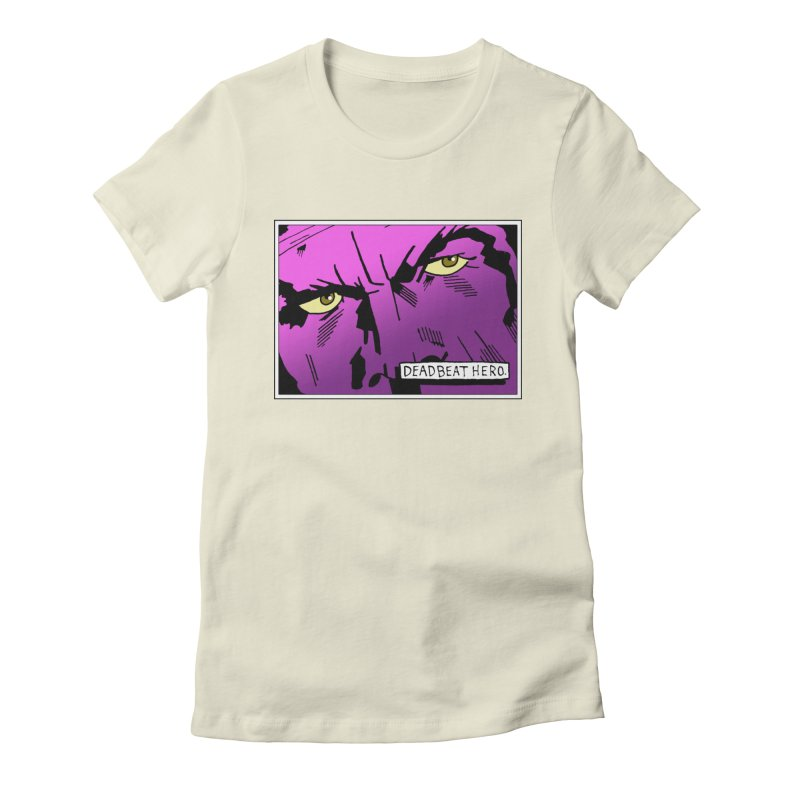 Deadbeat Hero. Women's Fitted T-Shirt by DEADBEAT HERO Artist Shop