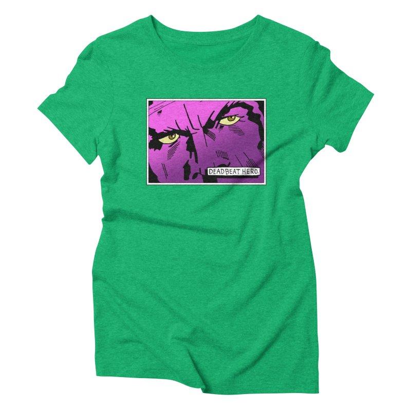 Deadbeat Hero. Women's Triblend T-Shirt by DEADBEAT HERO Artist Shop
