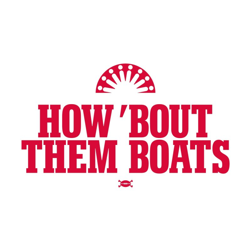 HOW 'BOUT THEM BOATS Men's Tank by deadfootball's Artist Shop