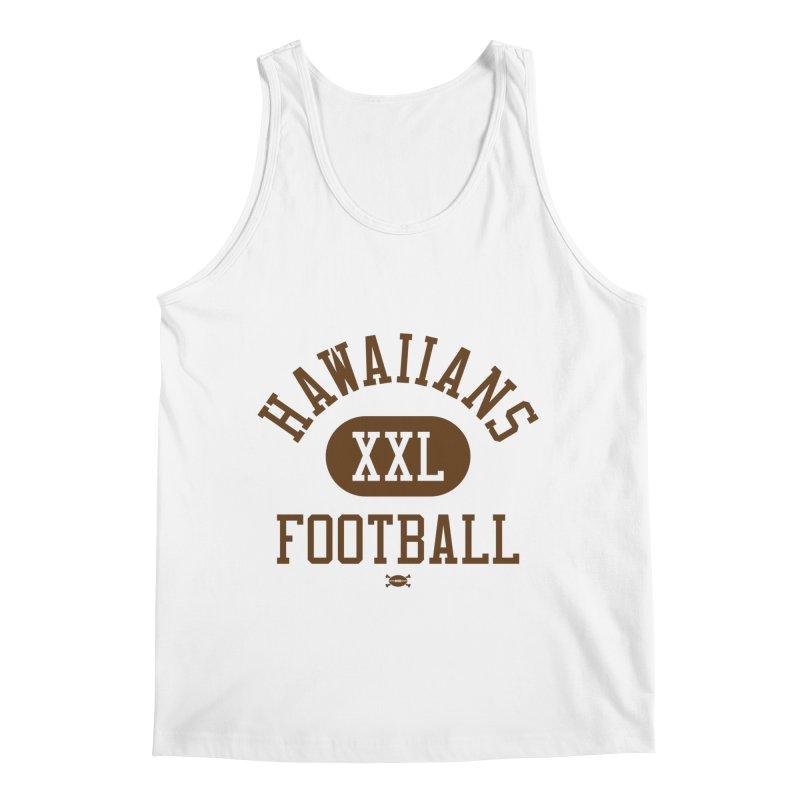 Hawaiians XXL Football Men's Tank by deadfootball's Artist Shop