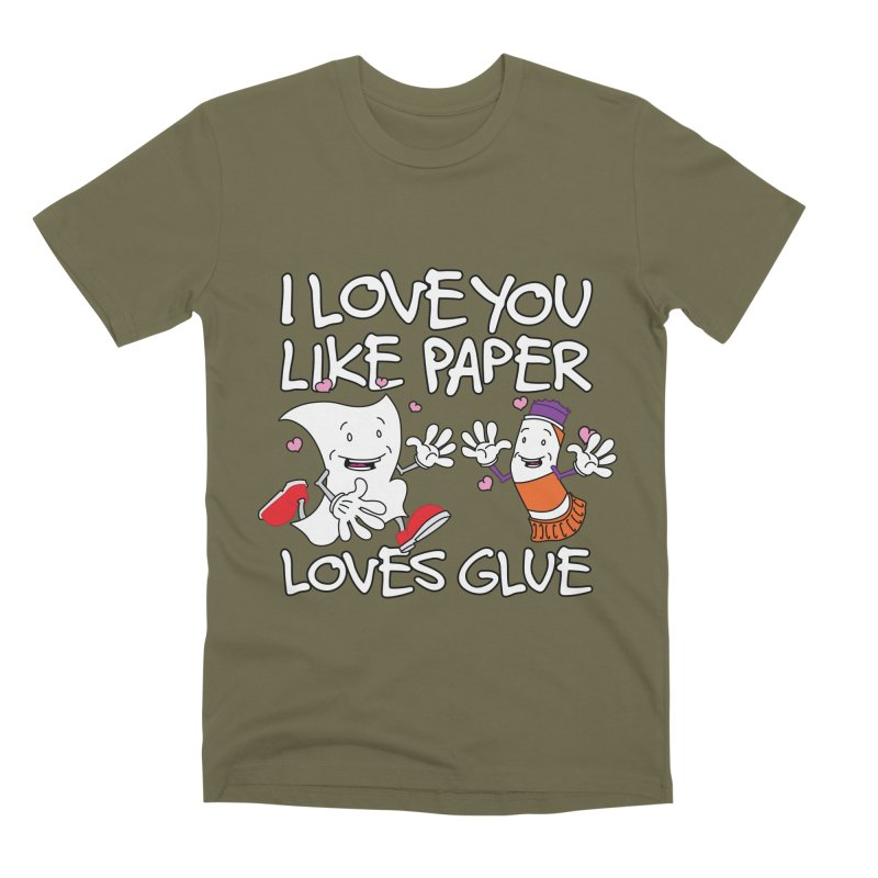I Love You Like Paper Loves Glue Men's Premium T-Shirt by Dean Cole Design