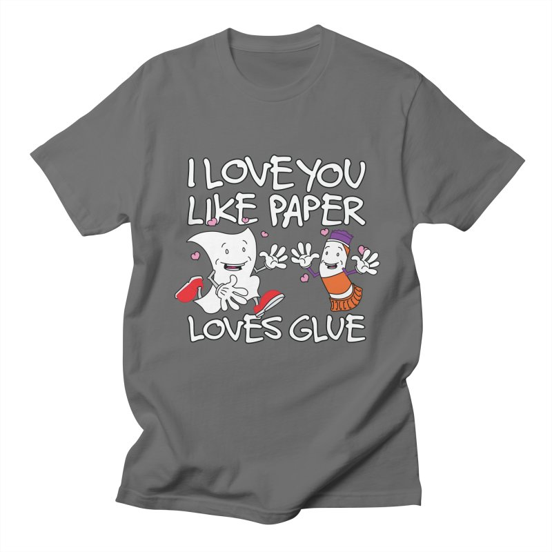 I Love You Like Paper Loves Glue Men's Regular T-Shirt by Dean Cole Design
