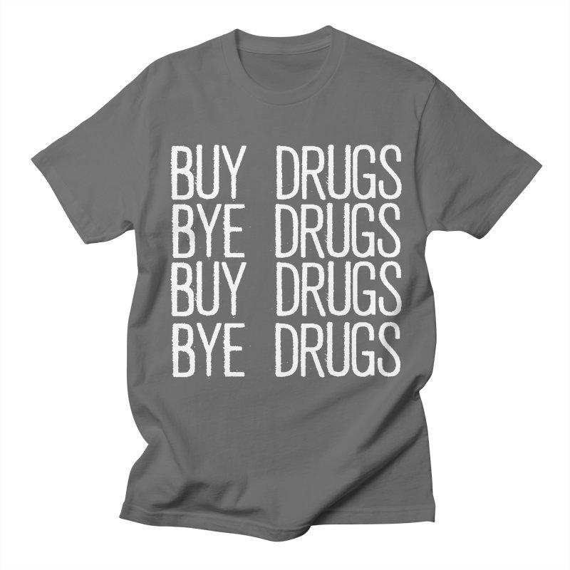 Buy Drugs, Bye Drugs. Men's T-Shirt by Dean Cole Design
