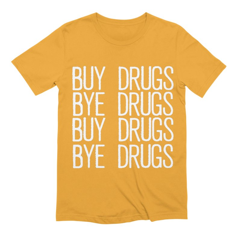 Buy Drugs, Bye Drugs. Men's Extra Soft T-Shirt by Dean Cole Design