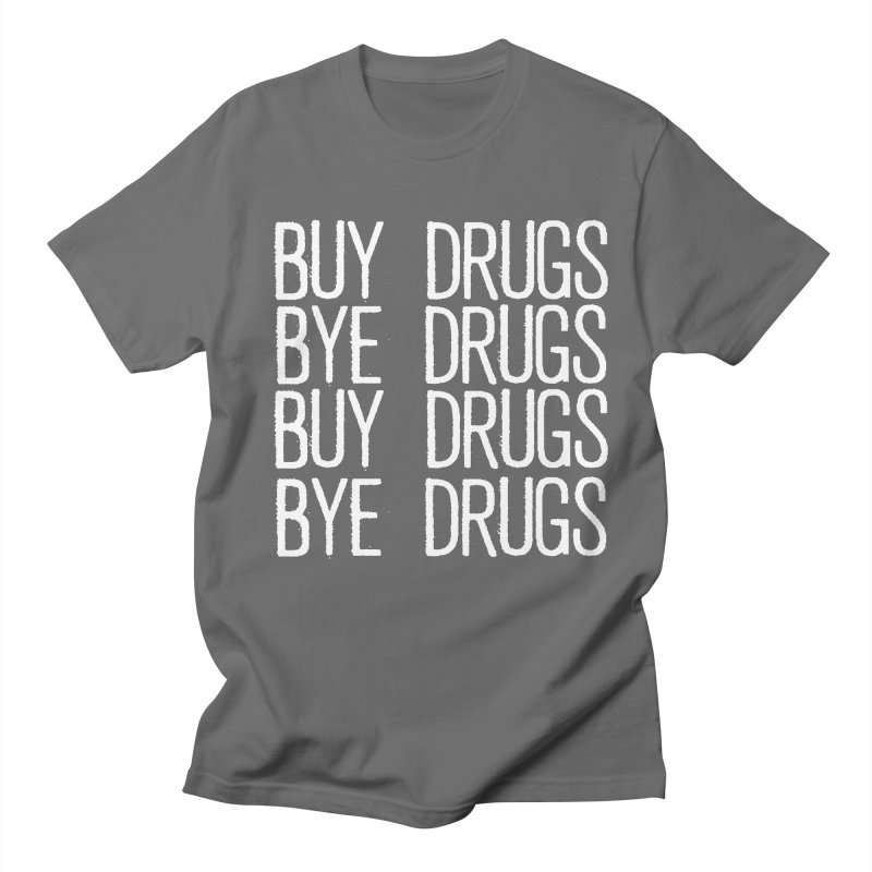 Buy Drugs, Bye Drugs. Men's T-Shirt by Dean Cole Design