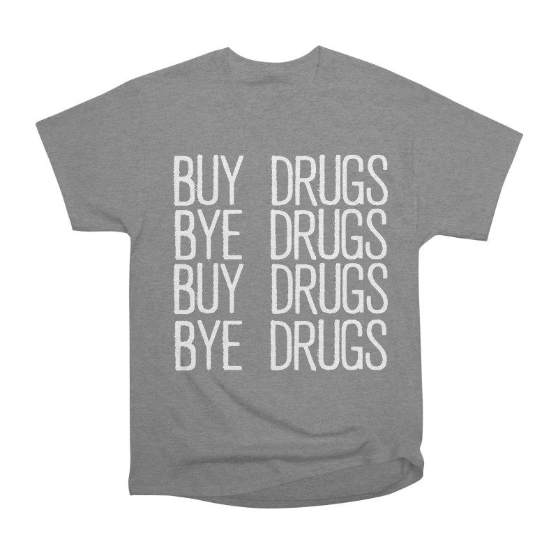 Buy Drugs, Bye Drugs. Men's Heavyweight T-Shirt by Dean Cole Design