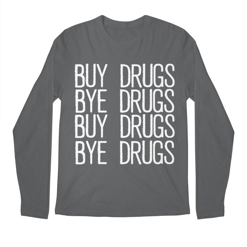 Buy Drugs, Bye Drugs. Men's Longsleeve T-Shirt by Dean Cole Design