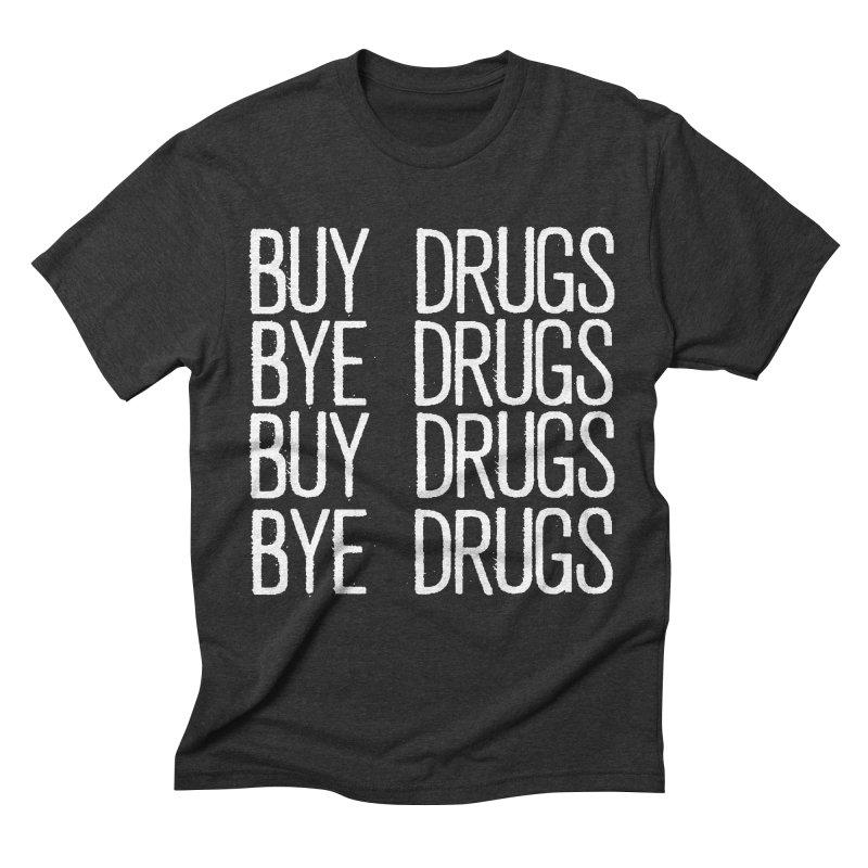 Buy Drugs, Bye Drugs. Men's Triblend T-Shirt by Dean Cole Design
