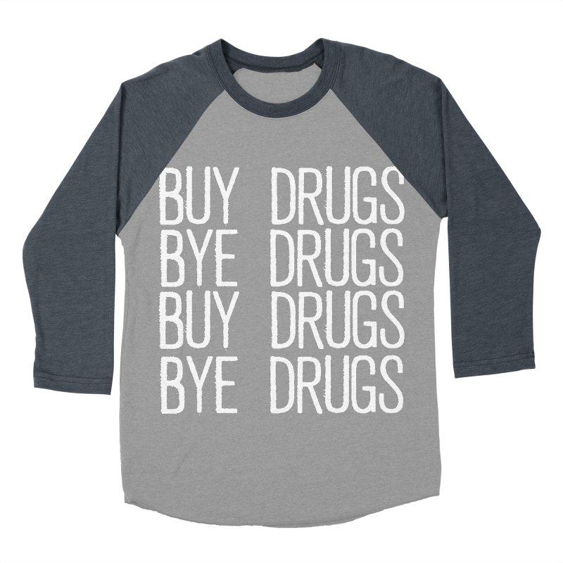 Buy Drugs, Bye Drugs. Men's Baseball Triblend Longsleeve T-Shirt by Dean Cole Design