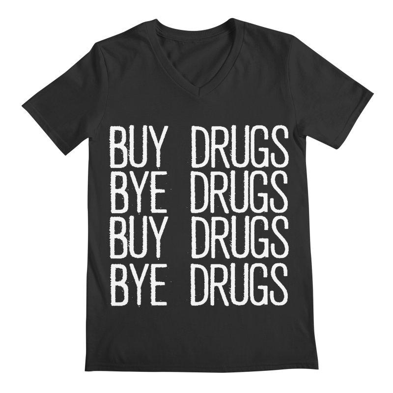 Buy Drugs, Bye Drugs. Men's Regular V-Neck by Dean Cole Design