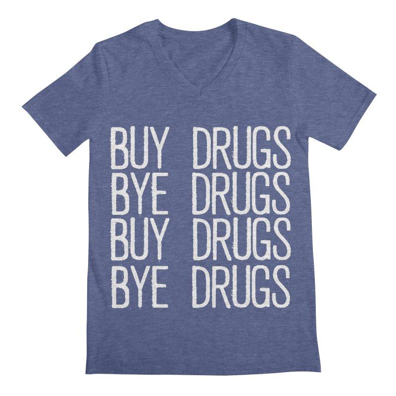 Buy Drugs, Bye Drugs. Men's V-Neck by Dean Cole Design